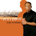 Luis Perdomo: Focus Point